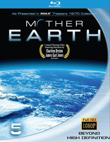 [地球母亲全五部]IMAX.Mother.Earth.1991-2003.1080p.BluRay.x264-WiKi[无字幕/18G]